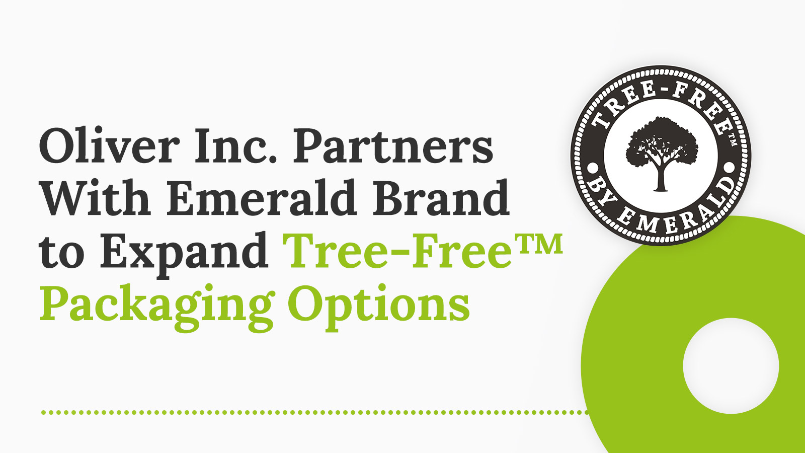 Oliver Inc. Partners With Emerald Brand to Expand Tree-Free™ Packaging Options